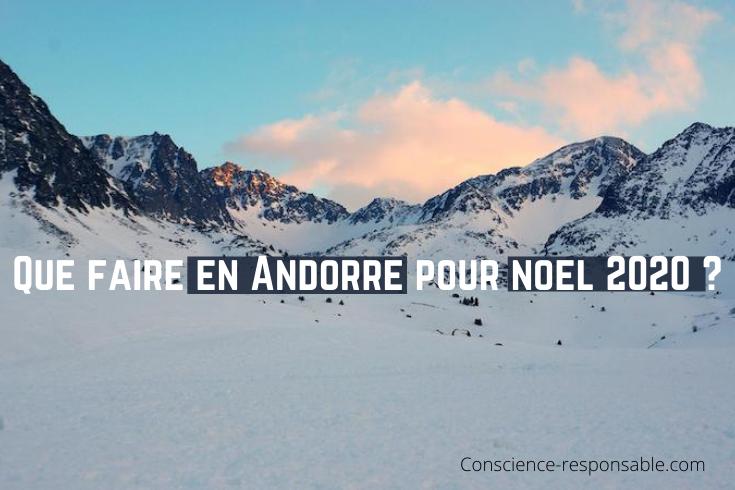 que-faire-andorre-noel-2020